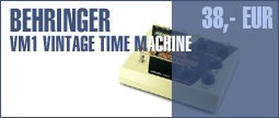 Behringer VM1 - Vintage Time Machine